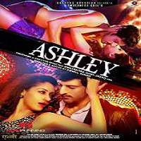 Ashley (2017) Hindi Full Movie Watch Online HD Print Free Download
