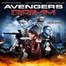 Avengers Grimm (2015) Watch Full Movie Online Free Download