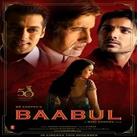 Baabul (2006) Watch Full Movie Online DVD Print Download