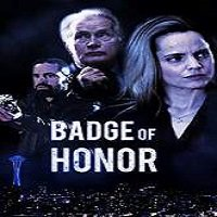 Badge of Honor (2015) Watch Full Movie Online DVD Print Download
