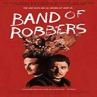 Band of Robbers (2015) Full Movie Watch Online HD Print Free Download
