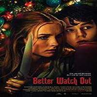 Better Watch Out (2017) Full Movie Watch Online HD Print Free Download