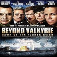 Beyond Valkyrie: Dawn of the 4th Reich (2016) Full Movie Watch Online Free Download