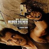 Blood Father (2016) Full Movie Watch Online HD Print Free Download