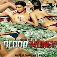 Blood Money (2012) Full Movie Watch Online HD Print Free Download