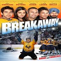 Breakaway (2011) Hindi Full Movie Watch Online HD Print Free Download