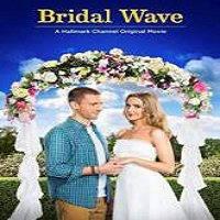 Bridal Wave (2015) Watch Full Movie Online DVD Print Download