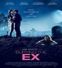 Burying the Ex (2014) Watch Full Movie Online DVD Free Download