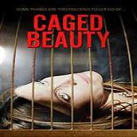 Caged Beauty (2016) Full Movie Watch Online HD Print Free Download