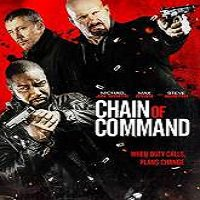 Chain of Command (2015) Full Movie Watch Online HD Print Free Download