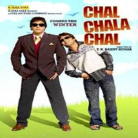 Chal Chala Chal (2009) Watch Full Movie Online DVD Print Free Download