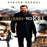 Contract to Kill (2018) Hindi Dubbed Full Movie Watch Online HD Print Free Download