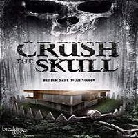Crush the Skull (2015) Full Movie Watch Online HD Free Download