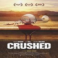 Crushed (2015) Full Movie Watch Online HD Print Free Download
