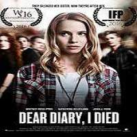 Dear Diary I Died (2016) Full Movie Watch Online HD Print Free Download