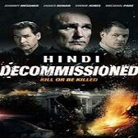 Decommissioned (2016) Hindi Dubbed Full Movie Watch Online HD Print Free Download