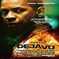 Deja Vu (2006) Hindi Dubbed Full Movie Watch Online HD Print Free Download