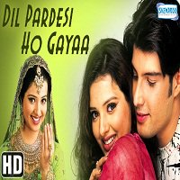 Dil Pardesi Ho Gayaa (2003) Full Movie Watch Online HD Print Free Download