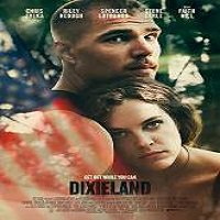 Dixieland (2015) Full Movie Watch Online HD Print Quality Free Download