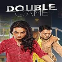 Double Game (2018) Hindi Full Movie Watch Online HD Print Free Download