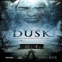 Dusk (2015) Full Movie Watch Online HD Print Free Download