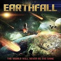 Earthfall (2015) Full Movie Watch Online HD Print Quality Free Download