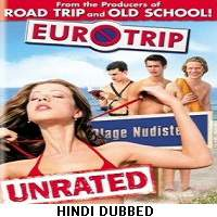 EuroTrip (2004) Hindi Dubbed Full Movie Watch Online HD Print Free Download