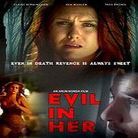 Evil In Her (2017) Full Movie Watch Online HD Print Quality Free Download