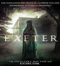 Exeter (2015) Watch Full Movie Online DVD Print Free Download