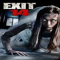 Exit 14 (2016) Full Movie Watch Online HD Print Free Download