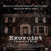 Exorcist House of Evil (2016) Full Movie Watch Online HD Print Free Download