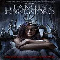 Family Possessions (2017) Full Movie Watch Online HD Print Free Download