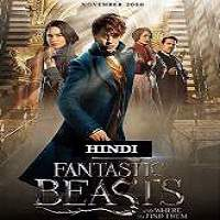 Fantastic Beasts and Where to Find Them (2016) Hindi Dubbed Full Movie Watch Online Download