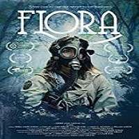 Flora (2018) Full Movie Watch Online HD Print Free Download