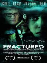 Fractured (2015) Watch Full Movie Online DVD Print Free Download