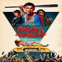 Freaks of Nature (2015) Full Movie Watch Online HD Print Quality Free Download
