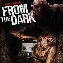 From the Dark (2015) Watch Full Movie Online DVD Free Download