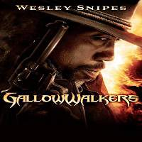 Gallowwalkers (2012) Hindi Dubbed Full Movie Watch Online HD Print Free Download