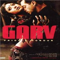 Garv: Pride and Honour (2004) Full Movie Watch Online HD Download