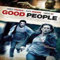 Good People (2014) Hindi Dubbed Full Movie Watch Online HD Print Free Download