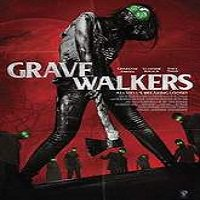 Grave Walkers (2016) Full Movie Watch Online HD Print Free Download