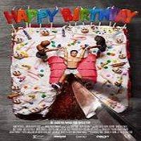 Happy Birthday (2016) Full Movie Watch Online HD Print Free Download