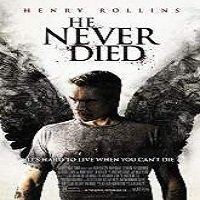 He Never Died (2015) Full Movie Watch Online HD Print Free Download