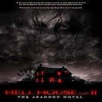 Hell House LLC II: The Abaddon Hotel (2018) Full Movie Watch Online HD Print Free Download