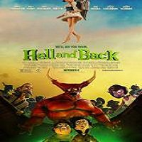 Hell and Back (2015) Full Movie Watch Online HD Print Quality Free Download