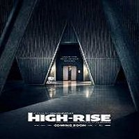 High-Rise (2015) Full Movie Watch Online HD Print Free Download