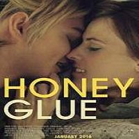 Honeyglue (2016) Full Movie Watch Online HD Print Free Download