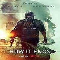 How It Ends (2018) Full Movie Watch Online HD Print Free Download