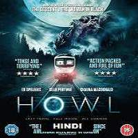 Howl (2015) Hindi Dubbed Full Movie Watch Online HD Print Free Download