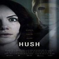 Hush (2016) Full Movie Watch Online HD Print Quality Free Download